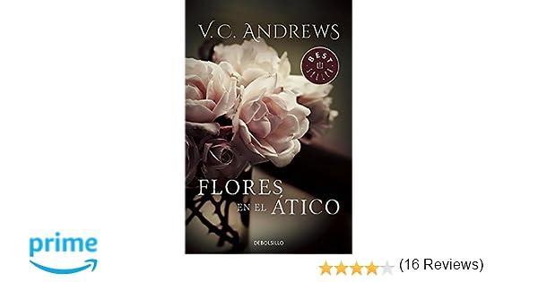 Flores En El Atico Saga Dollanganger 1 Best Seller Amazon Es V C
