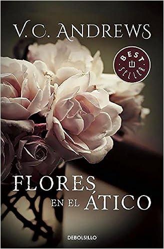 Flores En El Atico Flowers In The Attic Dollanganger Spanish