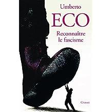 Reconnaître le fascisme (Essais Etranger) (French Edition)
