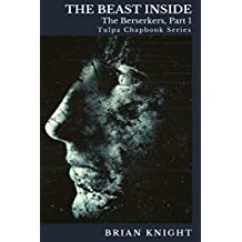 The Beast Inside: Tulpa Chapbook Series (Berserkers 1)