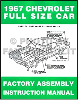 1967       Chevrolet    Car Assembly Manual Impala  SS Bel Air