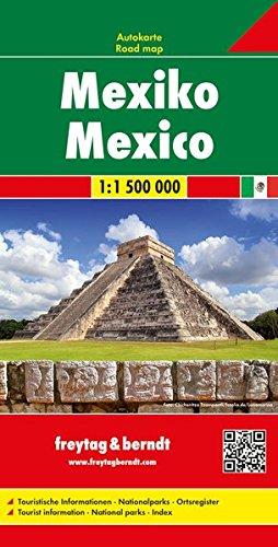 Freytag Berndt Autokarten, Mexico - Maßstab 1:1.500.000 (freytag & berndt Auto + Freizeitkarten)