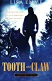 Tooth and Claw (The Harry Russo Diaries) (Volume 2)