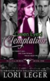 Green Eyed Temptation, Lori Leger, 0985719249