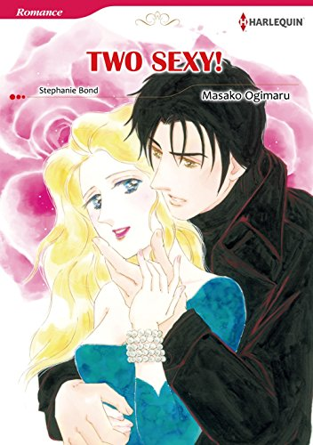 TWO SEXY! (Harlequin comics)