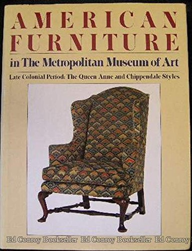 American Furniture in the Metropolitan Museum of Art: Late Colonial Period - The Queen Anne and Chippendale Styles