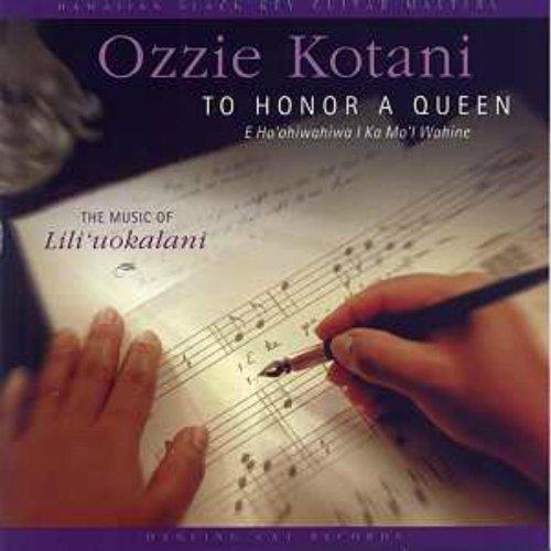 To Honor A Queen (E Ho'ohiwahi...