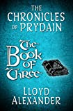 The Book of Three: The Chronicles of Prydain
