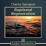 #9: Baptismal Regeneration