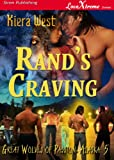 img - for Rand's Craving [The Great Wolves of Passion, Alaska 5] (Siren Publishing LoveXtreme Forever) book / textbook / text book