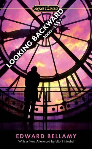 Looking Backward: 2000-1887 (Signet Classics)