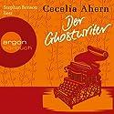 Der Ghostwriter: Novelle Hörbuch von Cecelia Ahern Gesprochen von: Stephan Benson