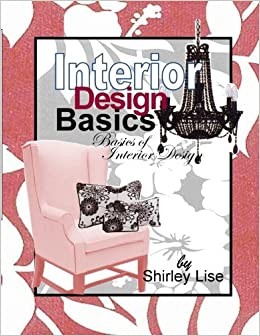 Superbe Buy Interior Design Basics: Basics Of Interior Design Book Online At Low  Prices In India | Interior Design Basics: Basics Of Interior Design Reviews  ...
