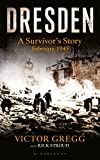 Dresden: A Survivor's Story (Kindle Single): A Survivor's Story, February 1945