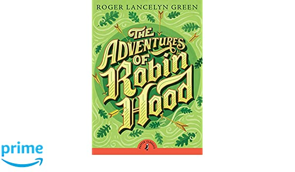 The Adventures of Robin Hood (Puffin Classics): Amazon.es: Roger Lancelyn Green, Arthur Hall, John Boyne: Libros en idiomas extranjeros