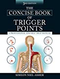img - for The Concise Book of Trigger Points, Third Edition: A Professional and Self-Help Manual book / textbook / text book