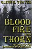 Blood, Fire, and Thorn: Harbinger of Doom - Volume 5