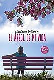 EL ÁRBOL DE MI VIDA (Spanish Edition)