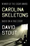 Carolina Skeletons: Based on a True Story
