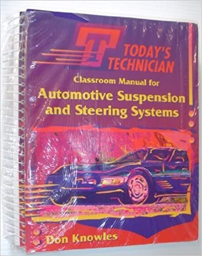 Book Automotive Suspension and Steering Systems (Today's Technician Shop Manual) by Knowles, Don (1995)