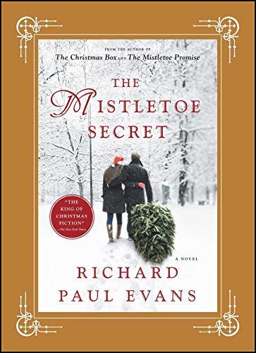 The Mistletoe Secret A Novel The Mistletoe Collection Kindle