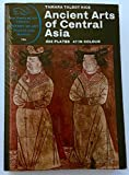 img - for Ancient Arts of Central Asia (World of Art) book / textbook / text book