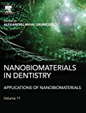 Nanobiomaterials in Dentistry: Applications of Nanobiomaterials