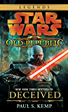 Deceived: Star Wars Legends (The Old Republic) (Star Wars: The Old Republic Book 2)