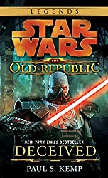 Deceived: Star Wars (The Old Republic) (Star Wars: The Old Republic Book 2)