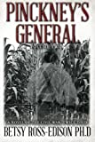 Pinckney's General, a Novel of the Civil War, Twice Told, Betsy Ross-Edison, 1492747459