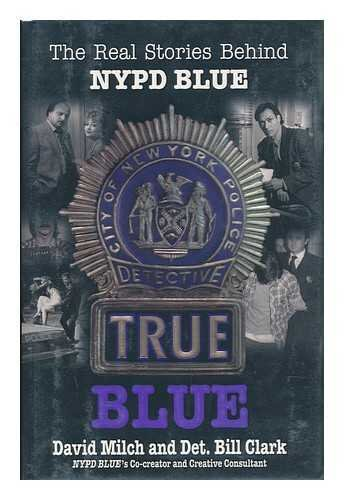 true-blue-the-real-stories-behind-nypd-blue