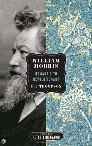 William Morris: Romantic to Revolutionary (Spectre)