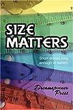 Size Matters, Rhianne Aile and Alex Bekins, 0979504805