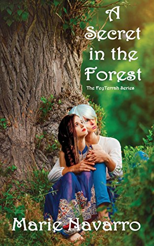 A Secret in the Forest (The FeyTerrah Series)