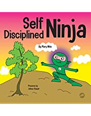 Self Disciplined Ninja: A Children's Book About Improving Willpower