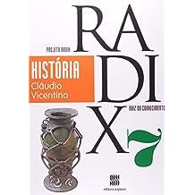 Projeto Radix. História. 7º Ano