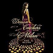 The Demon Catchers of Milan | Kat Beyer