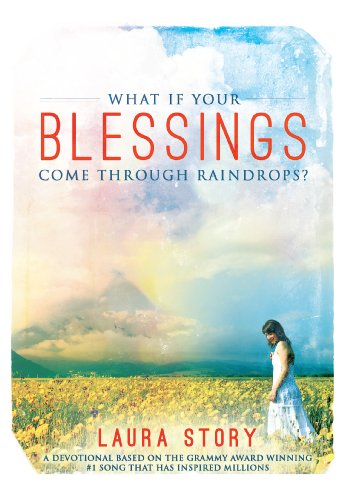 What if Your Blessings Come Through Raindrops (Laura Story Blessings Cd)