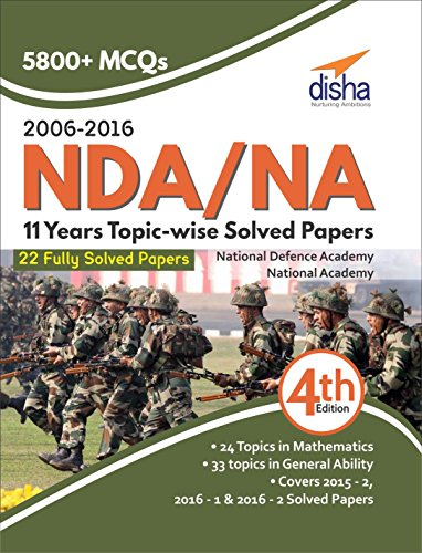 NDA/ NA 11 years Topic-wise Solved Papers (2006 - 2016)