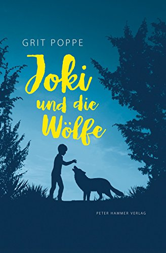 Joki und die Wölfe (German Edition)