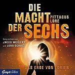 Die Macht der Sechs: Das Erbe von Lorien | Pittacus Lore