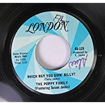 THE POPPY FAMILY FEATURING SUSAN JACKS 45 RPM WHICH WAY YOU GOIN' BILLY / ENDLESS SLEEP