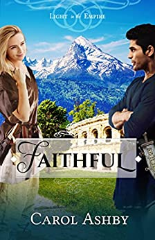 Faithful (Light in the Empire) by [Ashby, Carol]