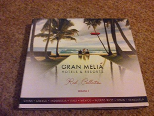 GRAN MELIA HOTELS & RESORTS RED COLLECTION