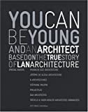 Image de You Can be Young and an Architect: Based on the True Story of LAN Architecture