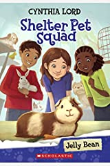 Jelly Bean (Shelter Pet Squad) Library Binding