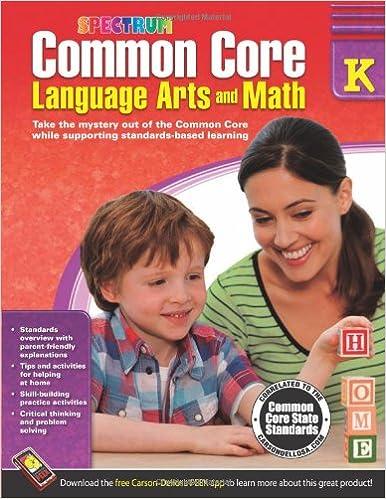 Common Core Language Arts and Math, Grade K (Spectrum): Spectrum ...