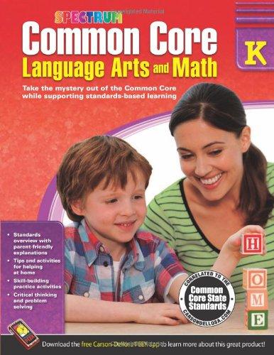 Common Core Language Arts and Math, Grade K (Spectrum) (Common Core Kindergarten)