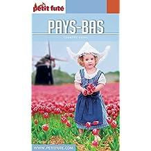 PAYS BAS 2017/2018 Petit Futé (Country Guide)