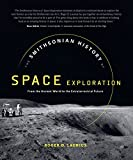 img - for The Smithsonian History of Space Exploration: From the Ancient World to the Extraterrestrial Future book / textbook / text book